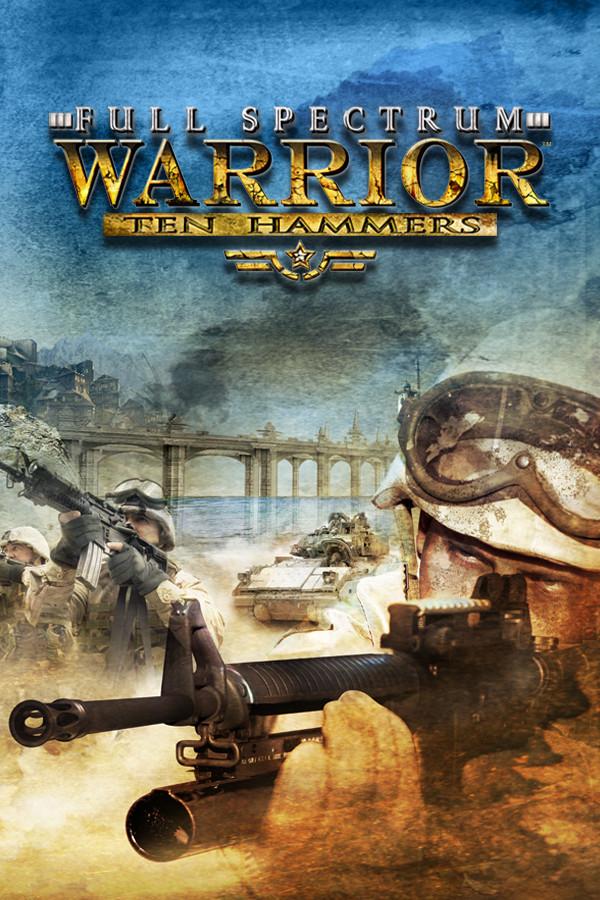 Full Spectrum Warrior: Ten Hammers cover